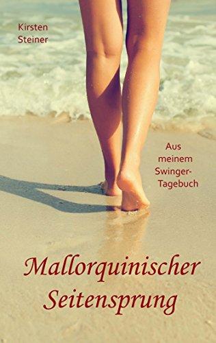 Mallorquinischer Seitensprung: Aus meinem Swinger-Tagebuch