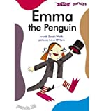 [( Emma the Penguin )] [by: Sarah Webb] [Feb-2010] bei Amazon kaufen