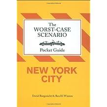 Worst-case Scenario Pocket Guide: New York: Dogs (Worst-Case Scenario Pocket Guides)
