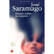 ENSAYO SOBRE LA CEGUERA (FG) (Narrativa Extranjera) de José Saramago (10 abr 2006) Tapa blanda