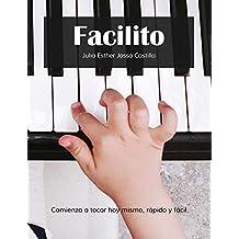 Facilito: Método para aprender a tocar teclado hoy mismo, ...