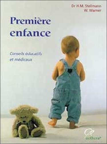 Premiÿ¨re enfance : De la naissance ÿ la maturitÿ© scolaire