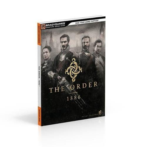 The Order:  1886 Signature Series Strategy Guide por BradyGames
