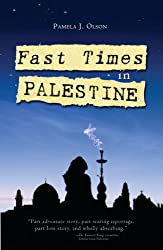 Fast Times in Palestine (English Edition)