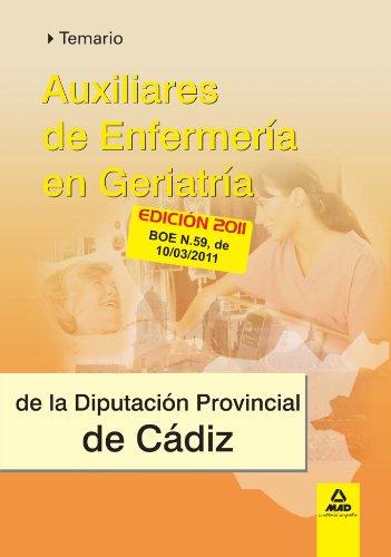 Auxiliares De Enfermería En Geriatría De La Diputación Provincial De Cádiz. Temario