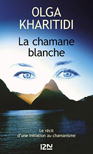La chamane blanche (Litterature t. 10256)