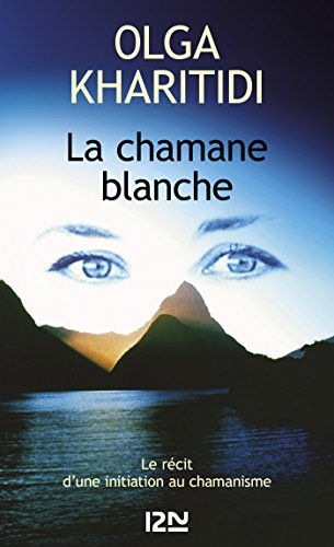 La chamane blanche (Litterature t. 10256) par Olga KHARITIDI