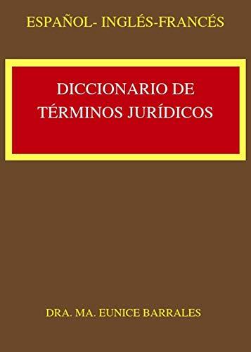 Diccionario de Términos Jurídicos de Español ,Inglés y Francés ...