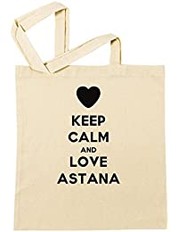 Keep Calm And Love Astana Bolsa De Compras Playa De Algodón Reutilizable Shopping Bag Beach Reusable