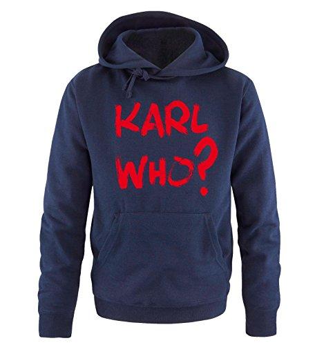 Comedy Shirts - KARL WHO? - Uomo Hoodie cappuccio sweater - taglia S-XXL different colors blu navy / rosso