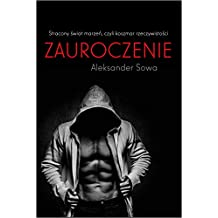 ZAUROCZENIE - fascination English/Polish Edition: Bilingual Edition - Wydanie Dwujezyczne (English Edition)
