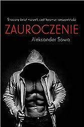 ZAUROCZENIE - fascination English/Polish Edition: Bilingual Edition - Wydanie Dwujezyczne (English Edition)