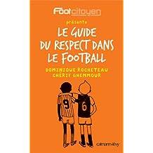 Le Guide du respect dans le football (Documents, Actualités, Société)