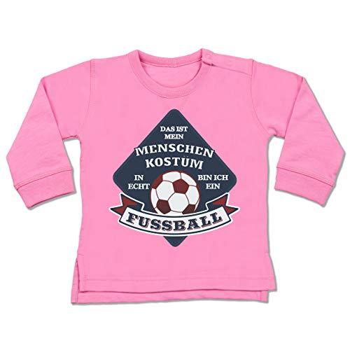 Shirtracer Karneval und Fasching Baby - Das ist Mein Menschen Kostüm in echt Bin ich EIN Fussball - 12-18 Monate - Pink - BZ31 - Baby Pullover (Baby Rosa Fußball Kostüm)