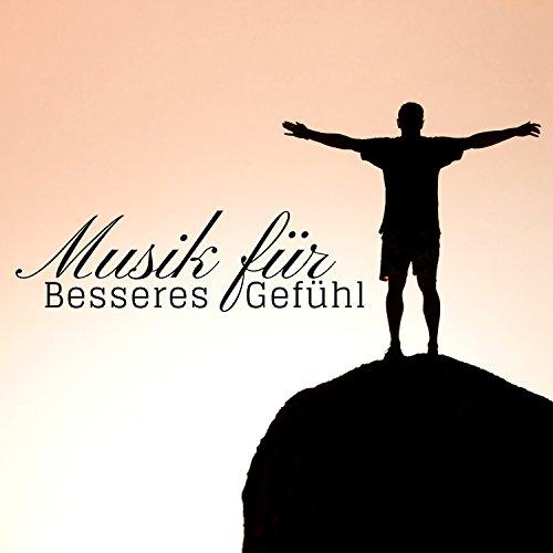 Musik für Besseres Gefühl: Meditation Geführt, Zen Zustand, Finden Sie Ihren Weg in Leben, Gesunder Schlaf