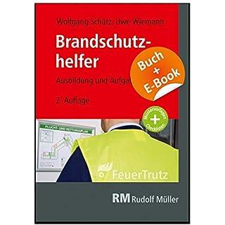 Brandschutzhelfer - mit E-Book: Ausbildung und Aufgaben
