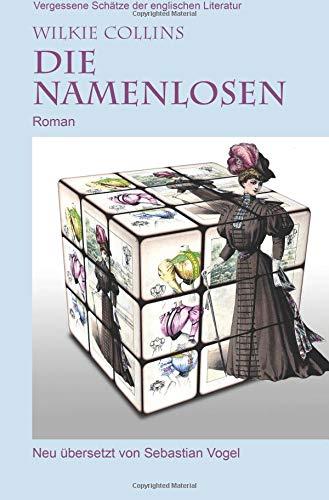 Vergessene Schätze der englischen Literatur: Die Namenlosen: Roman