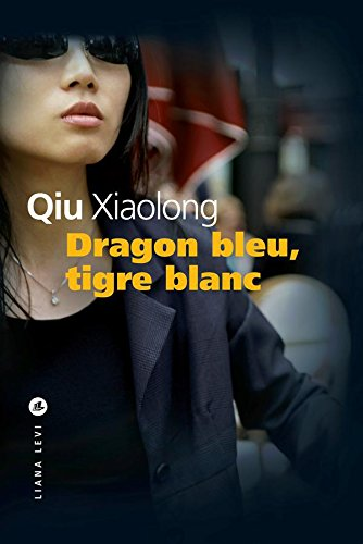 dragon-bleu-tigre-blanc-policiers-french-edition
