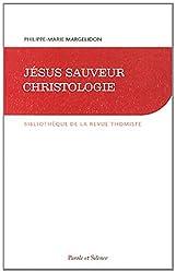 Jésus sauveur : Christologie