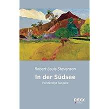 In der Südsee: Vollständige Ausgabe