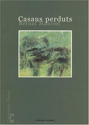 Casaus perduts par Bernard Manciet