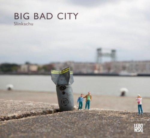 Slinkachu: Big Bad City par Slinkachu
