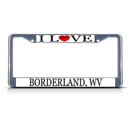Preisvergleich Produktbild Suppwwe Nummernschildrahmen I Love Heart Borderland Wv Aluminium Metall Kennzeichenrahmen