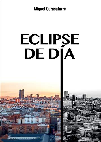 Eclipse de día por Miguel Carasatorre