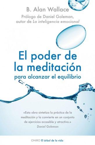 El poder de la meditación para alcanzar el equilibrio (El Árbol de la Vida)