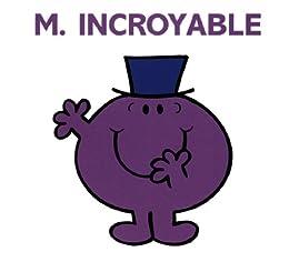 Monsieur Incroyable (Collection Monsieur Madame) par [Hargreaves, Roger]