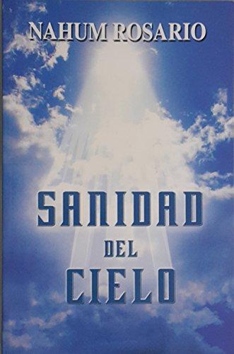 SANIDAD DEL CIELO por Nahum Rosario