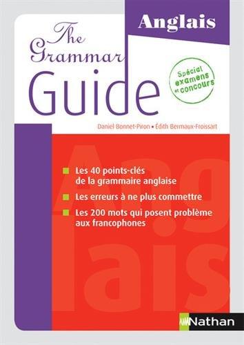 The Grammar Guide par Édith Dermaux-Froissart