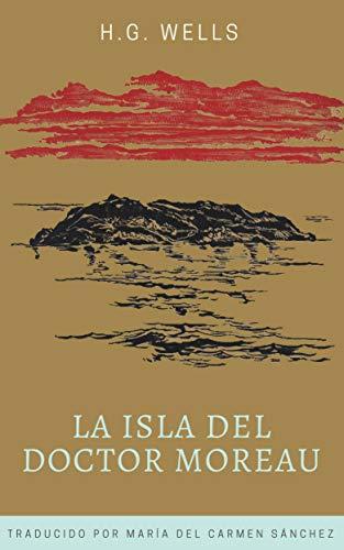 La isla del doctor Moreau eBook: George Wells, Herbert, del Carmen ...