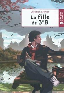Le coin des lecteurs - La fille de la 3e B