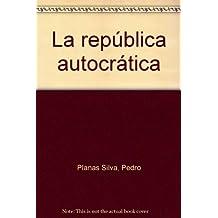La republica autocratica