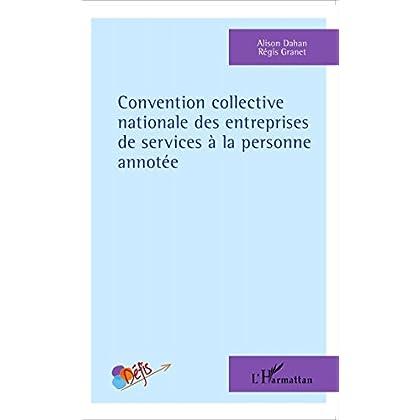 Convention collective nationale des entreprises de services à la personne annotée (Défis)