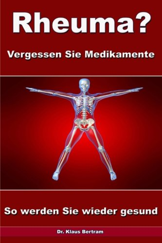rheuma-vergessen-sie-medikamente-so-werden-sie-wieder-gesund