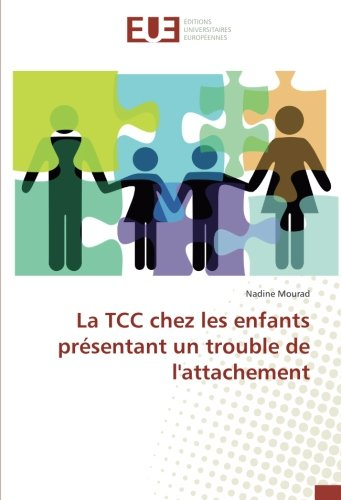 La TCC chez les enfants presentant un trouble de l'attachement par Nadine Mourad