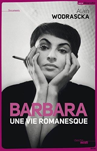 Barbara, une vie romanesque