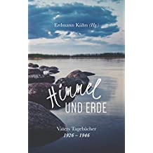 Himmel und Erde: Vaters Tagebücher 1926-1946