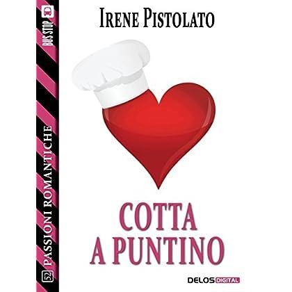 Cotta A Puntino (Passioni Romantiche)