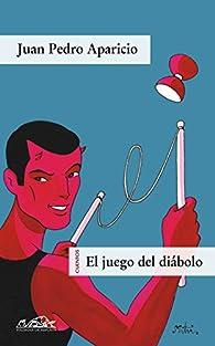El juego del diábolo par Juan Pedro Aparicio