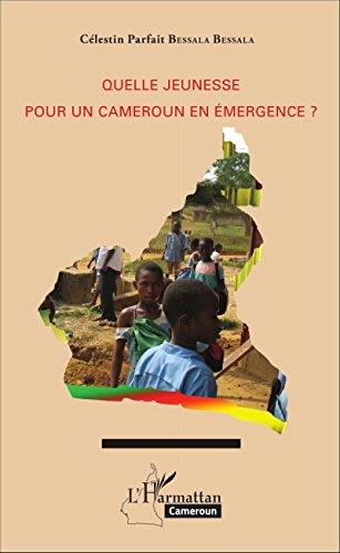 Quelle jeunesse pour le Cameroun en émergence ?