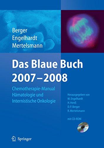 Das Blaue Buch 2007-2008: Chemotherapie-Manual Hämatologie und Internistische Onkologie