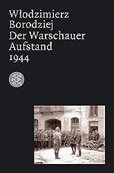 Der Warschauer Aufstand 1944 (Die Zeit des Nationalsozialismus)