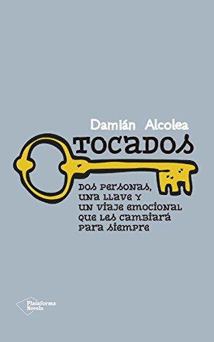 Tocados (Ficcion) (Spanish Edition)