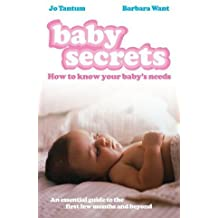 Baby Secrets: How to Know Your Baby's Needs