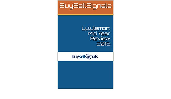 Lululemon: Mid Year Review 2016 (English Edition) eBook ...