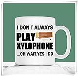 LUOBOGAN New - Xylophone Mug, I Don't Always Play Xylophone Oh Wait Yes I Do, Xylophone Gifts, 11oz Ceramic Coffee Mug, Unique Gift