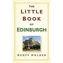 The Little Book of Edinburgh (Little Book Of... (History Press))